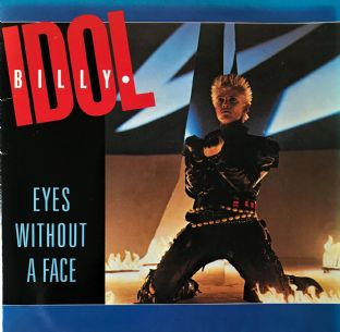 "Billy Idol ‎- Eyes Without A Face (7"") (VG/VG-)"